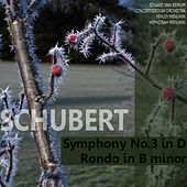 Play & Download Schubert: Symphony No. 3 in D, Rondo in B Minor by Yehudi Menuhin | Napster