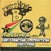 Early Dancehall Productions 1991-1996 by Various Artists