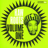 Play & Download Raw Roots - Volume One by Various Artists | Napster