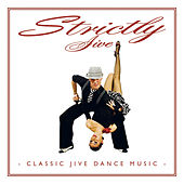 Play & Download Strictly Jive by Various Artists | Napster