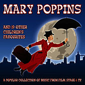 Play & Download Mary Poppins And 19 Other Children'S Favourites by The Main Street Band | Napster