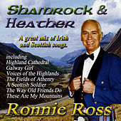 Play & Download Shamrock & Heather by Ronnie Ross | Napster