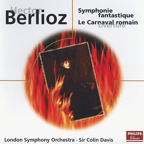 Play & Download Berlioz: Symphonie Fantastique/Le Carnaval Romain by London Symphony Orchestra | Napster