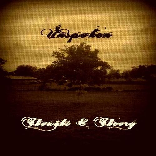 Play & Download Thought & Theory by Unspoken | Napster