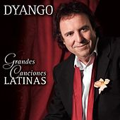 Grandes Canciones Latinas by Dyango