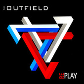 Play & Download Replay by The Outfield | Napster
