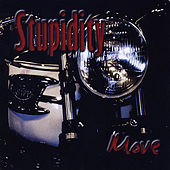 Play & Download Move by Stupidity | Napster