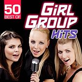 50 Best Of Girl Group Hits by Various Artists