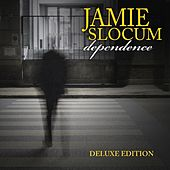 Play & Download Dependence (Expanded Edition) by Jamie Slocum | Napster