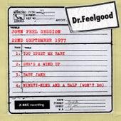 John Peel session (22nd September 1977) by Dr. Feelgood