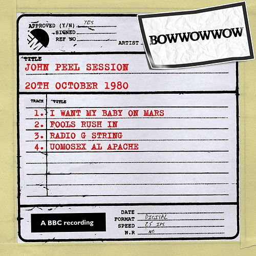 Play & Download John Peel Session (20th October 1980) by Bow Wow Wow | Napster