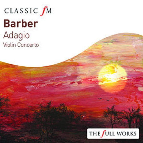 Play & Download Barber: Adagio / Violin Concerto by Various Artists | Napster