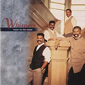 Play & Download Toast To The Ladies by The Whispers | Napster