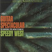 Play & Download Guitar Spectacular by Speedy West | Napster