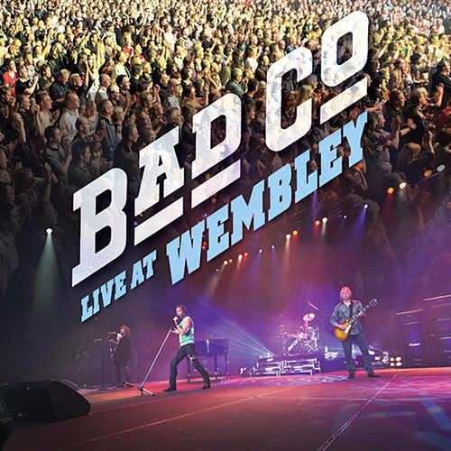 Play & Download Live At Wembley by Bad Company | Napster