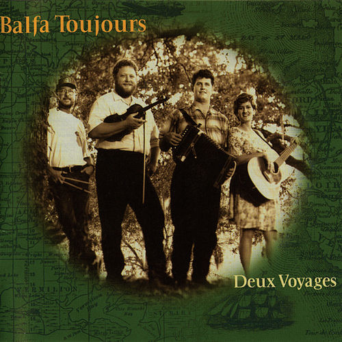 Deux Voyages by Balfa Toujours