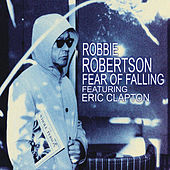 Fear of Falling by Robbie Robertson