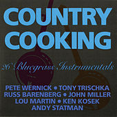 Play & Download Country Cooking: 26 Bluegrass Instrumentals by Various Artists | Napster
