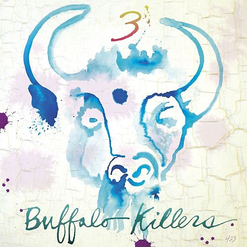 Play & Download 3 by Buffalo Killers | Napster