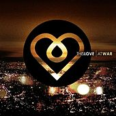Play & Download At War by This Love | Napster