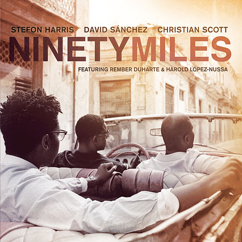 Ninety Miles by David Sanchez