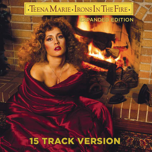 Play & Download Irons In The Fire by Teena Marie | Napster