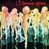 I...Amanda Lepore by Amanda Lepore