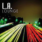 Play & Download L.A. Lounge: Chill Out by James Ryan | Napster