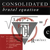 Play & Download Brutal Equation by Consolidated | Napster