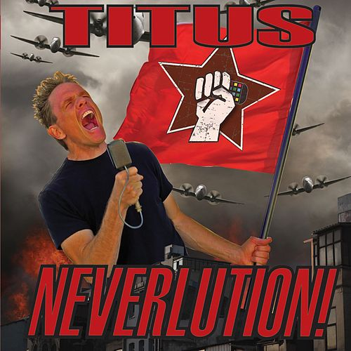 Play & Download Neverlution by Christopher Titus | Napster