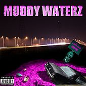 Muddy Waterz Vol. 1 by Various Artists