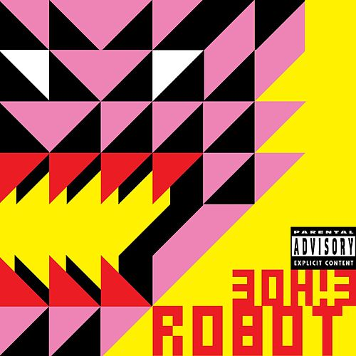 Play & Download Robot by 3OH!3 | Napster