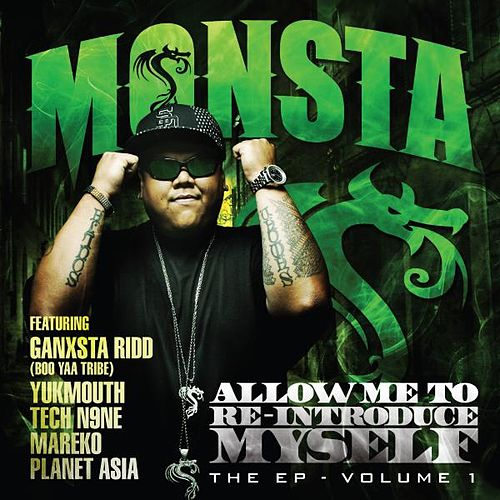 Allow Me To Reintroduce Myself by Monsta