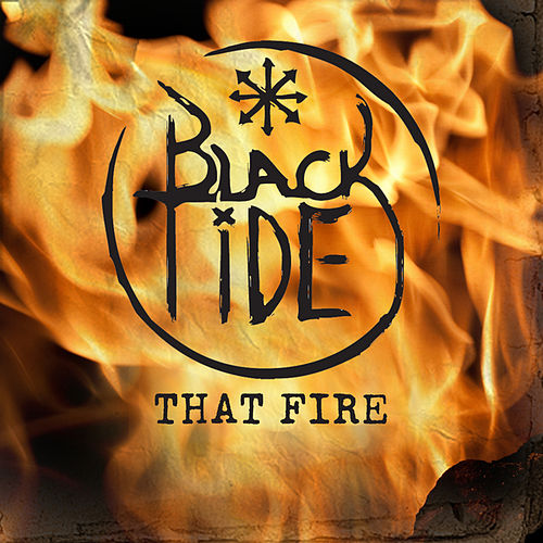 Play & Download That Fire by Black Tide | Napster