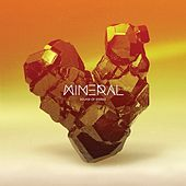 Mineral by Sound Of Stereo