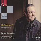 Play & Download Bruckner: Sinfonie Nr. 7 by Sylvain Cambreling | Napster