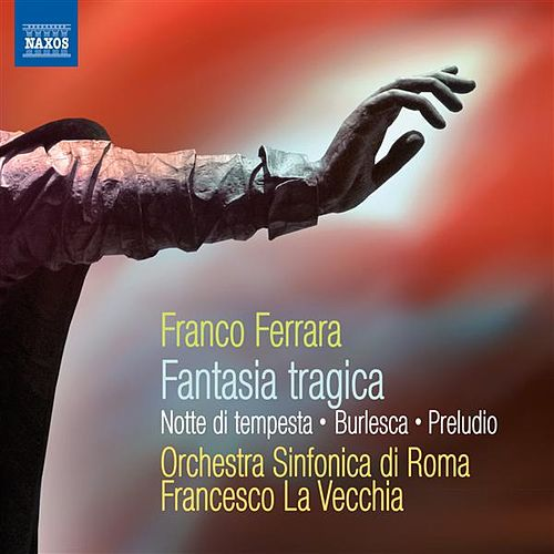 Play & Download Ferrara: Fantasia Tragica - Notte di Tempesta by Francesco La Vecchia | Napster
