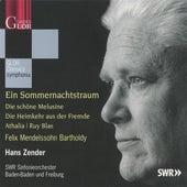 Play & Download Mendelssohn: Ein Sommernachtstraum - Overtüren by Hans Zender | Napster