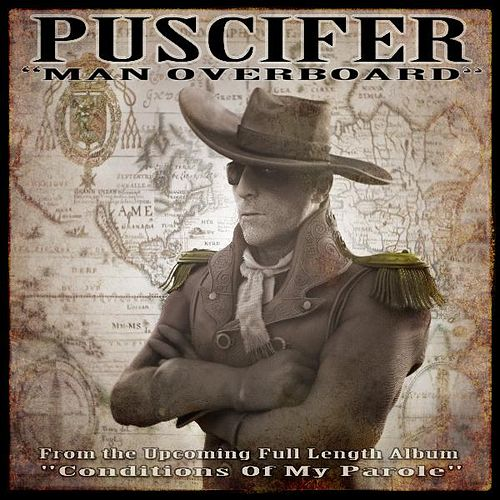 Man Overboard - Single by Puscifer
