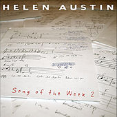 Song of the Week 2 by Helen Austin