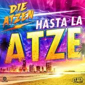 Hasta La Atze by Die Atzen