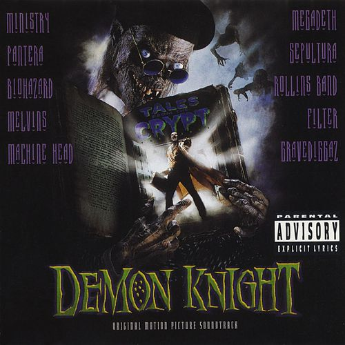 Play & Download Tales From The Crypt Presents: Demon Knight - Original Motion Picture Soundtrack by Various Artists | Napster