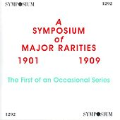 Play & Download A Symposium of Major Rarities (1901-1909) by Various Artists | Napster