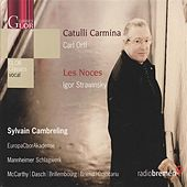 Play & Download Orff: Catulli Carmina - Stravinsky: Les Noces by Various Artists | Napster