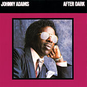 After Dark by Johnny Adams