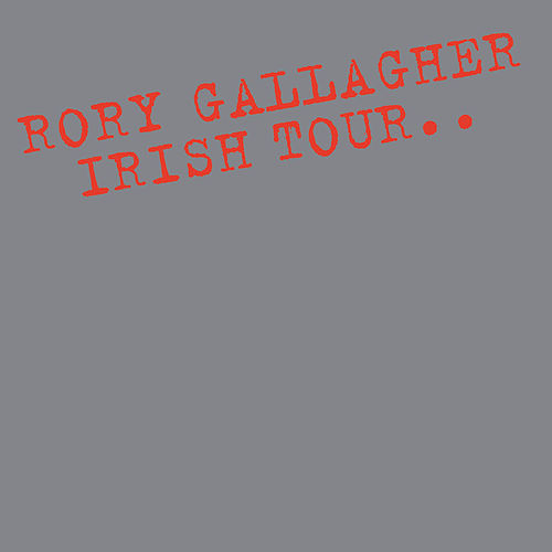 Irish Tour by Rory Gallagher