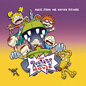 Music From The Motion Picture: The Rugrats Movie by Various Artists