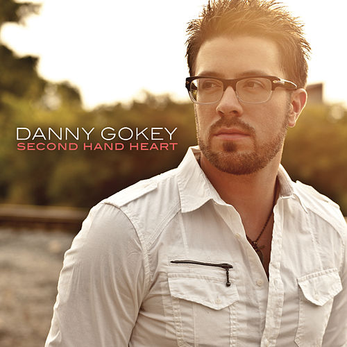Play & Download Second Hand Heart by Danny Gokey | Napster