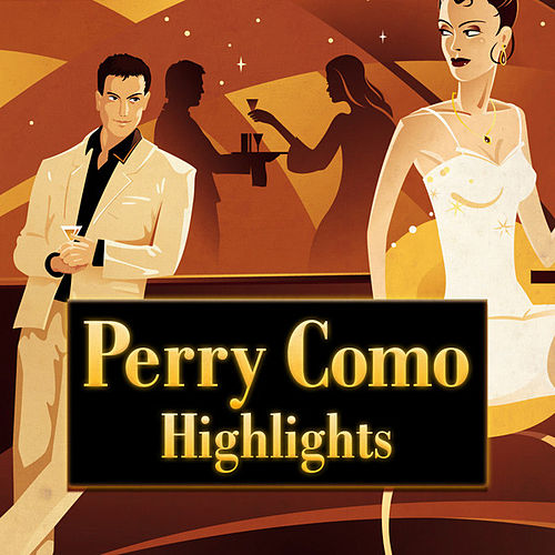 Highlights by Perry Como