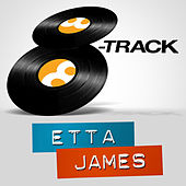 Play & Download 8-Track - Etta James - EP by Etta James | Napster
